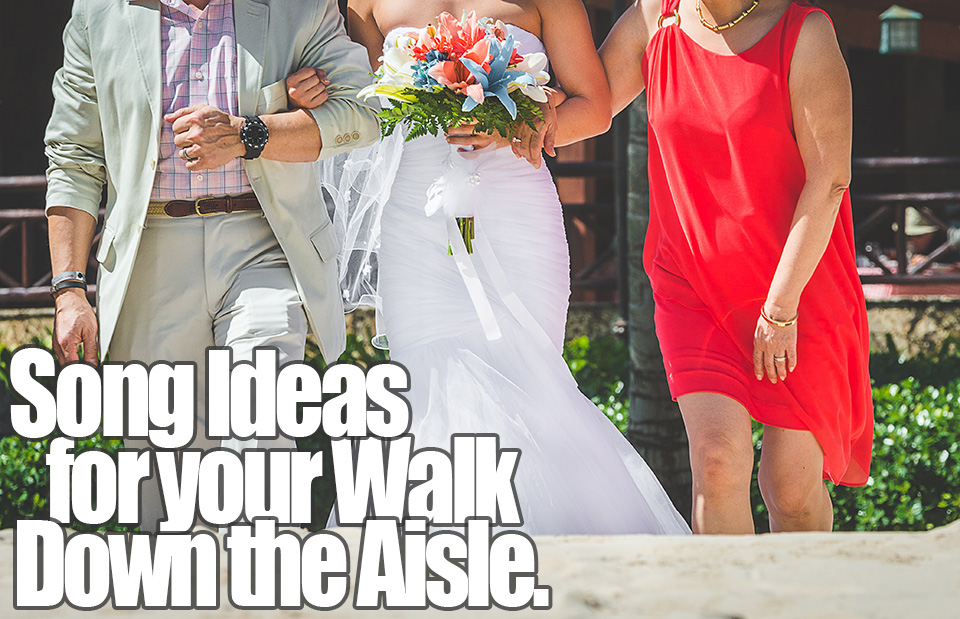 What Songs To Walk Down Aisle To 2014 Bridesmaids