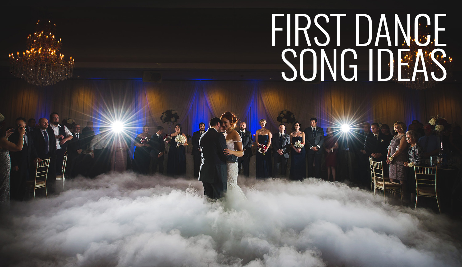 first dance wedding song ideas 2018