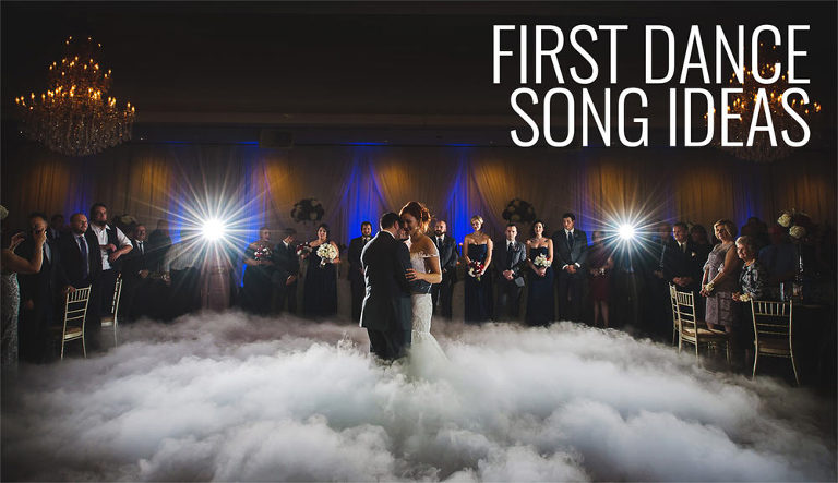 Best First Dance Wedding Song Ideas 2019